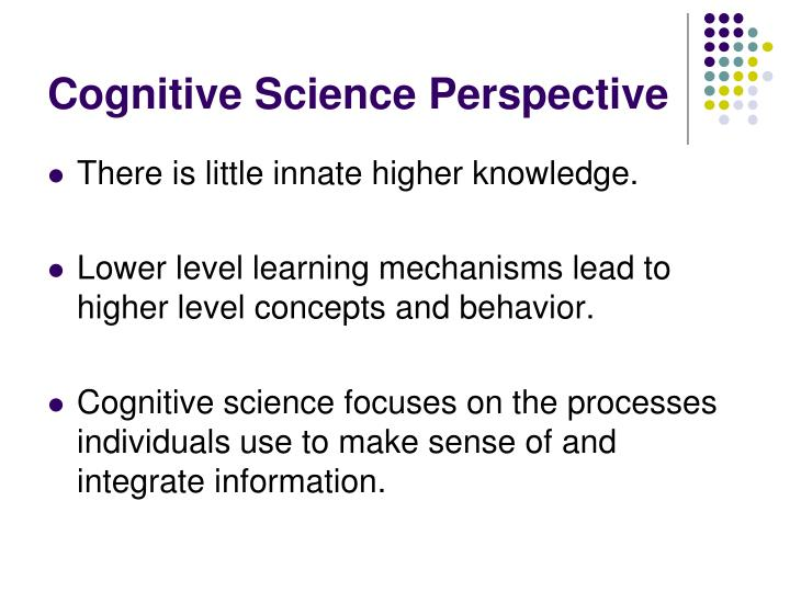 Cognitive Science Perspective
