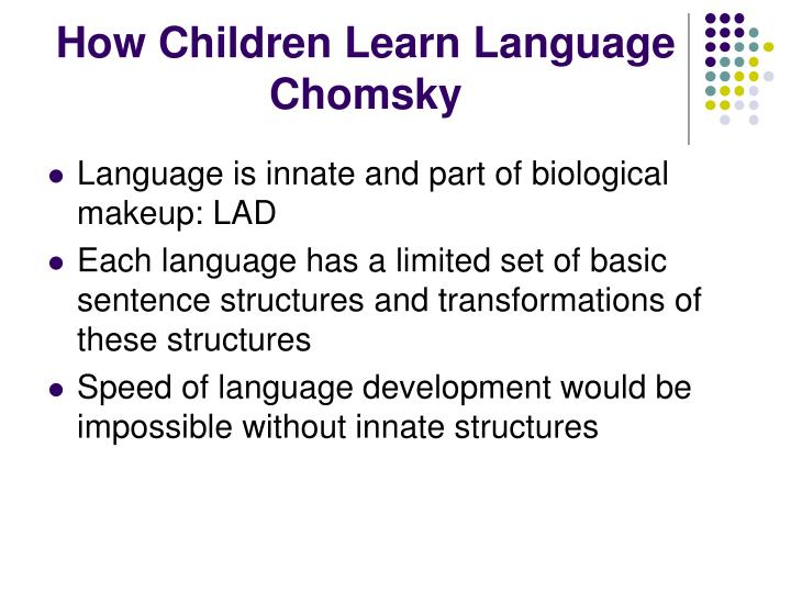How Children Learn Language Chomsky