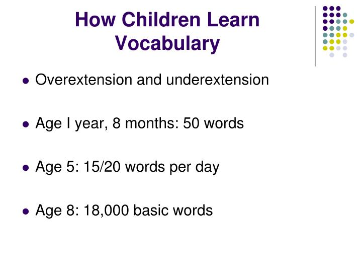 How Children Learn Vocabulary