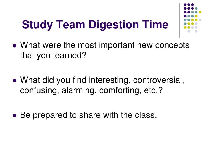 Study Team Digestion Time