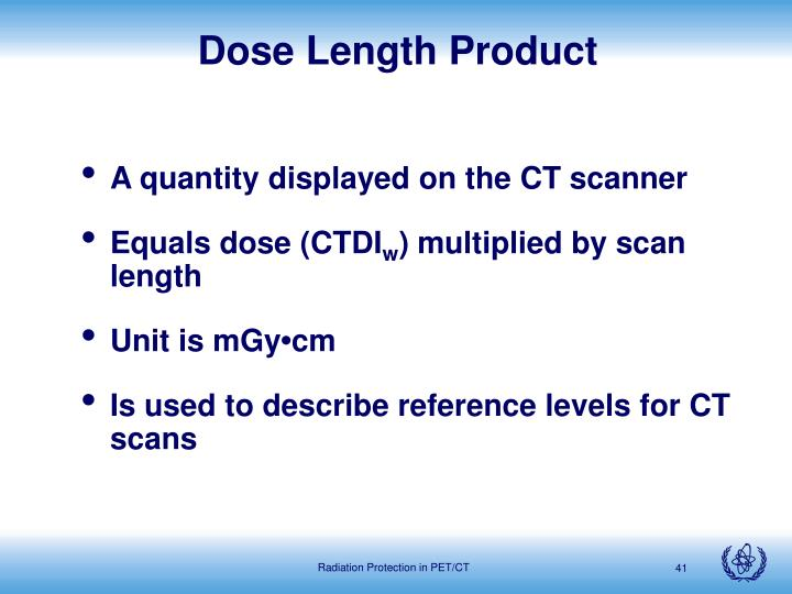 Dose Length Product