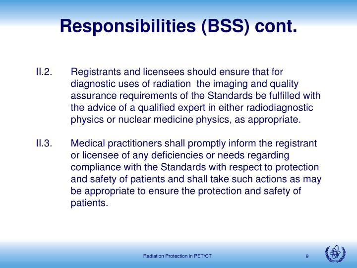 Responsibilities (BSS) cont.