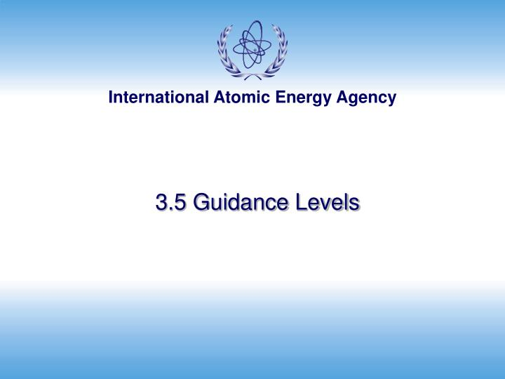 3.5 Guidance Levels