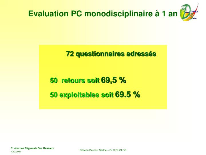 Evaluation PC monodisciplinaire à 1 an