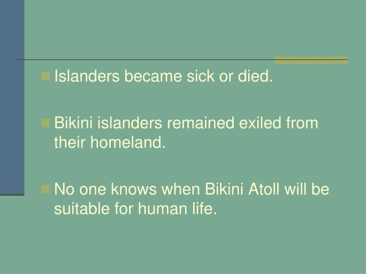 Islanders became sick or died.