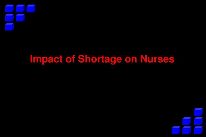 Impact of Shortage on Nurses
