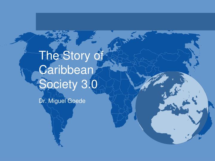 the story of caribbean society 3 0 n.
