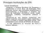 principais institui es do sfn1