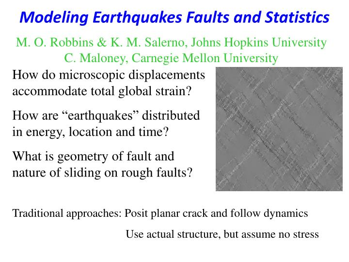 Modeling earthquakes faults and statistics1