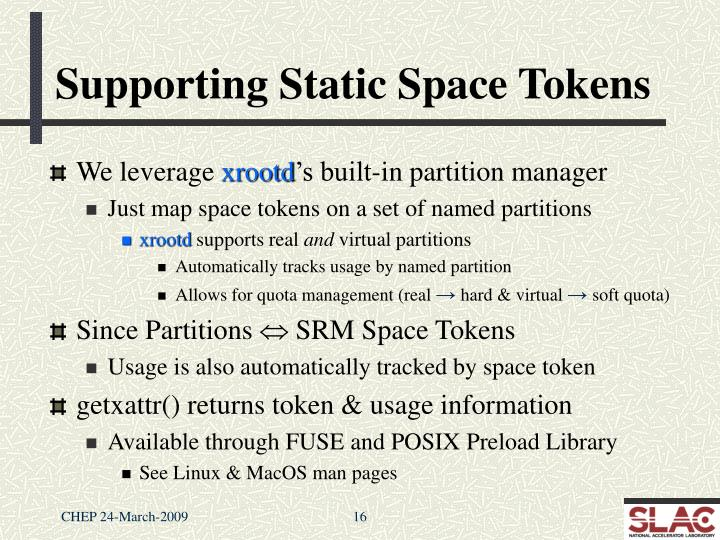 Supporting Static Space Tokens