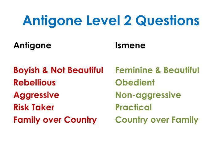 Antigone Level 2 Questions