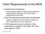 other requirements of the moa