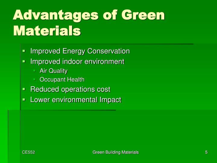 Advantages of Green Materials