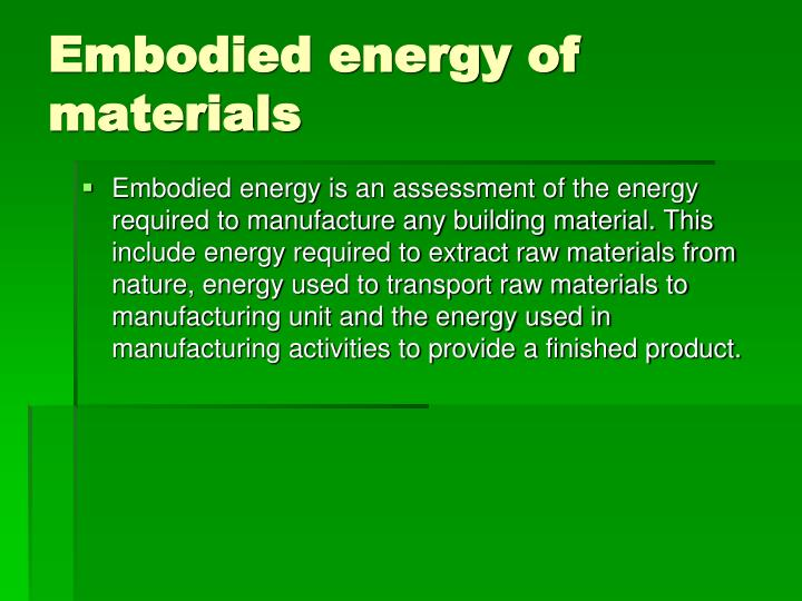 Embodied energy of materials