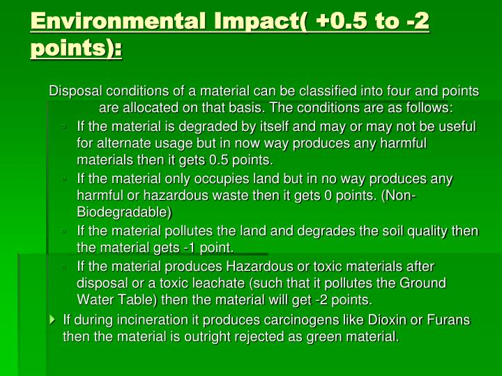 Environmental Impact( +0.5 to -2 points):