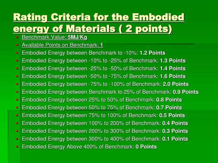 Rating Criteria for the Embodied energy of Materials ( 2 points)