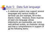rule 5 data sub language