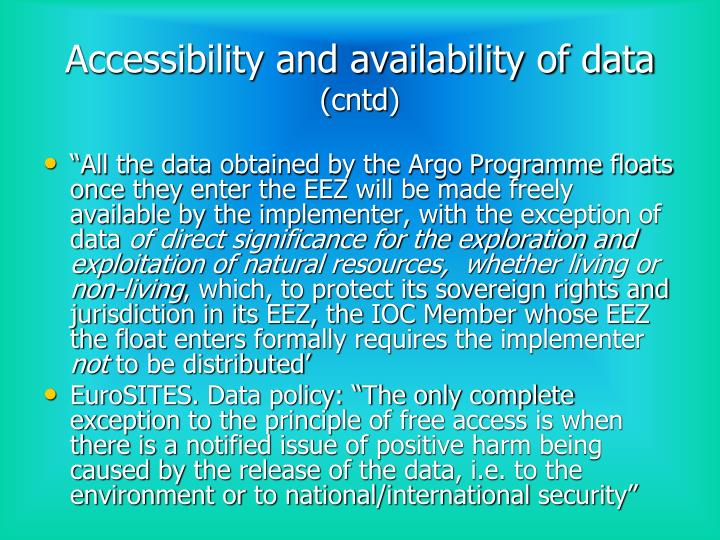 Accessibility and availability of data