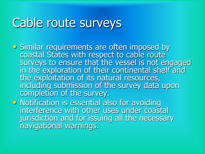 Cable route surveys