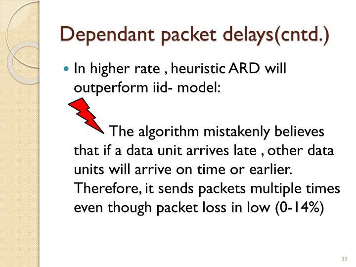 Dependant packet delays(