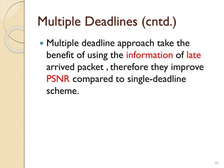 Multiple Deadlines (