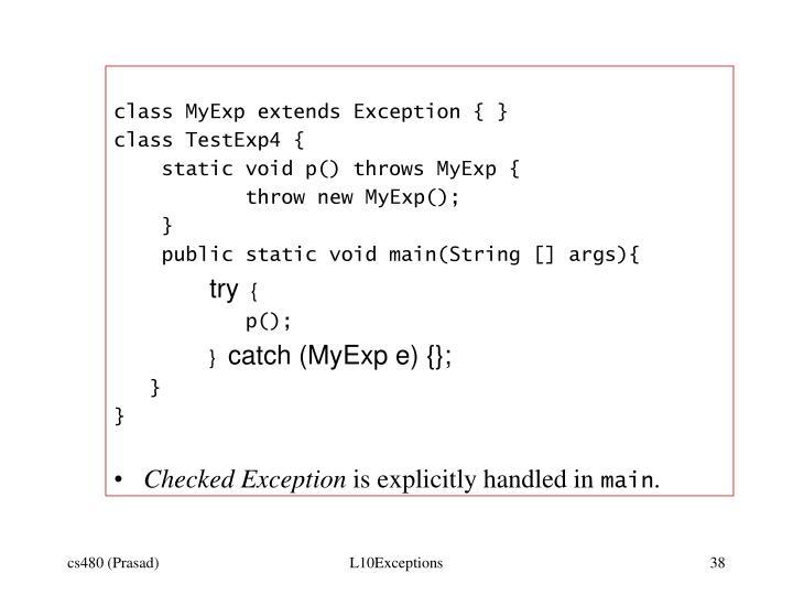 class MyExp extends Exception { }