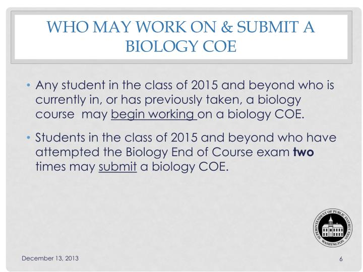 Who may work on & Submit a biology COE