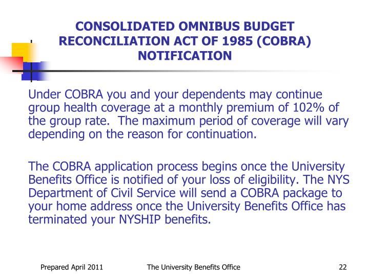 CONSOLIDATED OMNIBUS BUDGET RECONCILIATION ACT OF 1985 (COBRA) NOTIFICATION