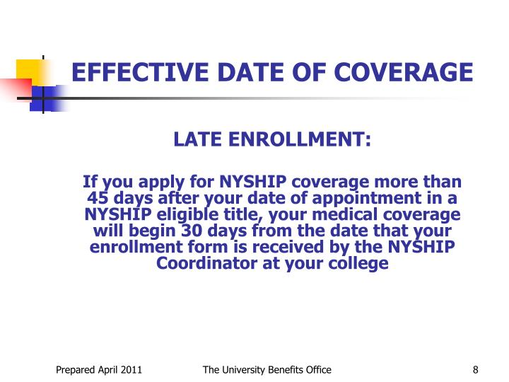 EFFECTIVE DATE OF COVERAGE