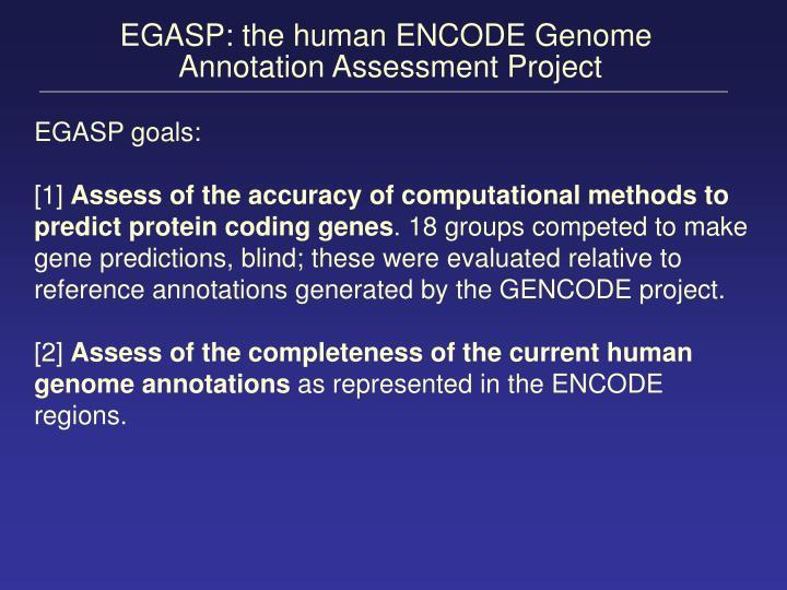 EGASP: the human ENCODE Genome