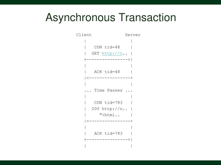 Asynchronous Transaction