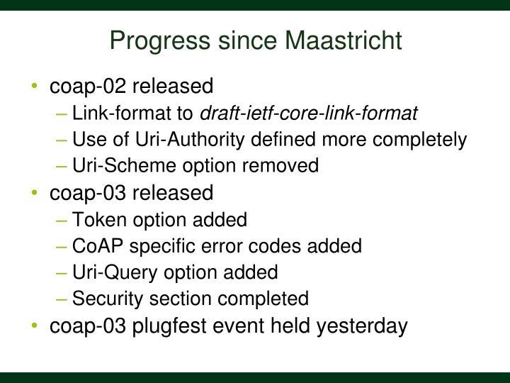 Progress since maastricht