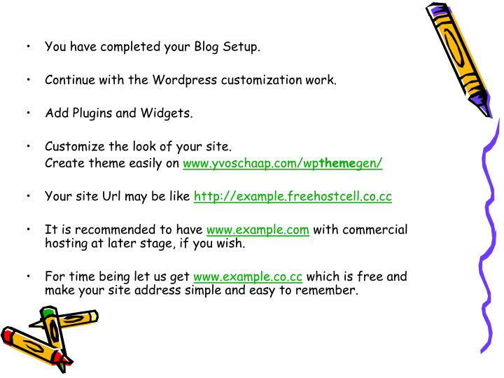 You have completed your Blog Setup.