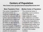 centers of population http www census gov geo www cenpop meancenter html