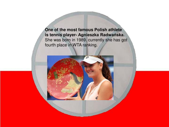 One of the most famous Polish athlete