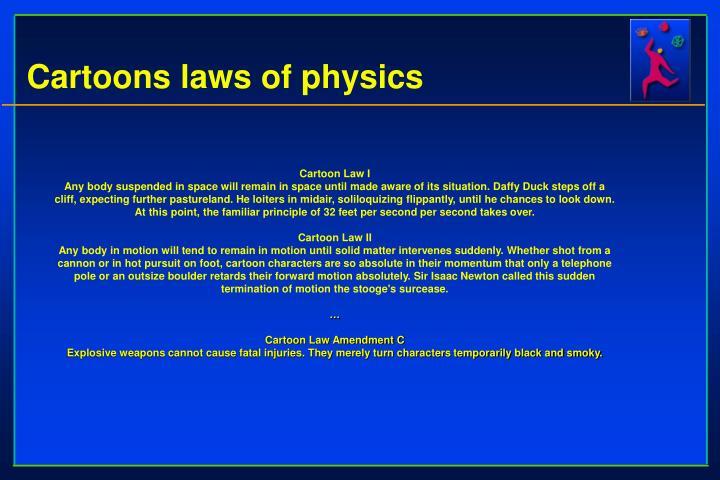 Cartoons laws of physics