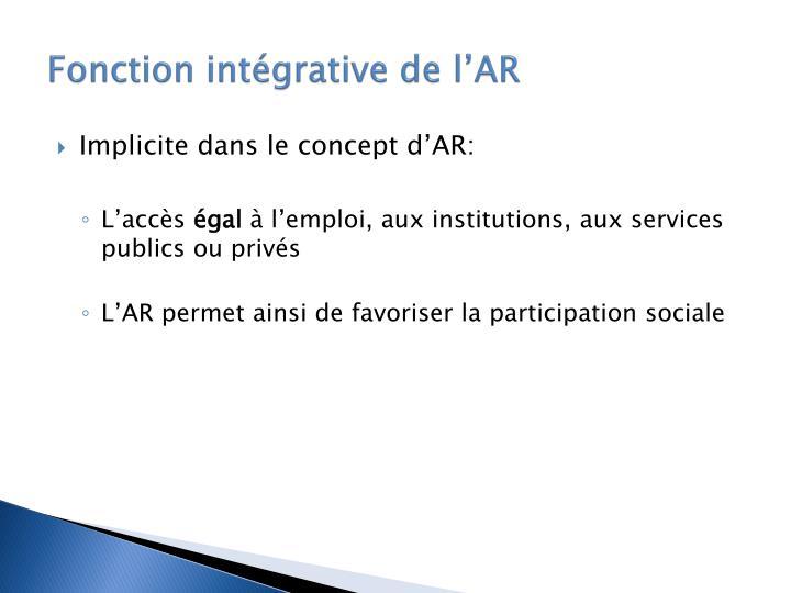 Fonction intégrative de l'AR