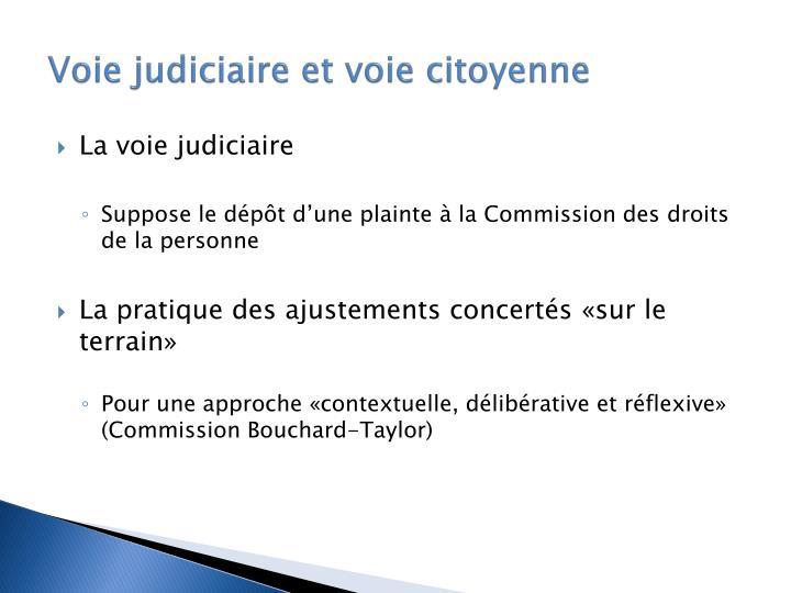 Voie judiciaire et voie citoyenne