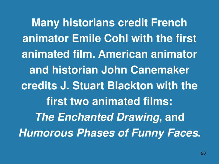 Many historians credit French