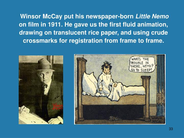Winsor McCay put his newspaper-born