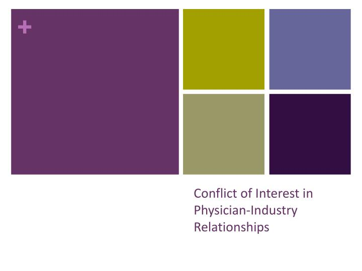 conflict of interest in physician industry relationships n.