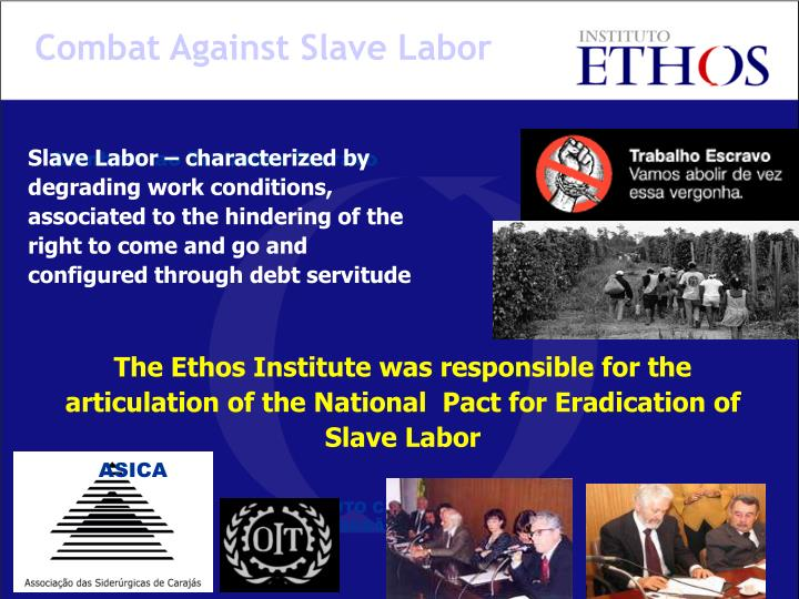 Combat Against Slave Labor