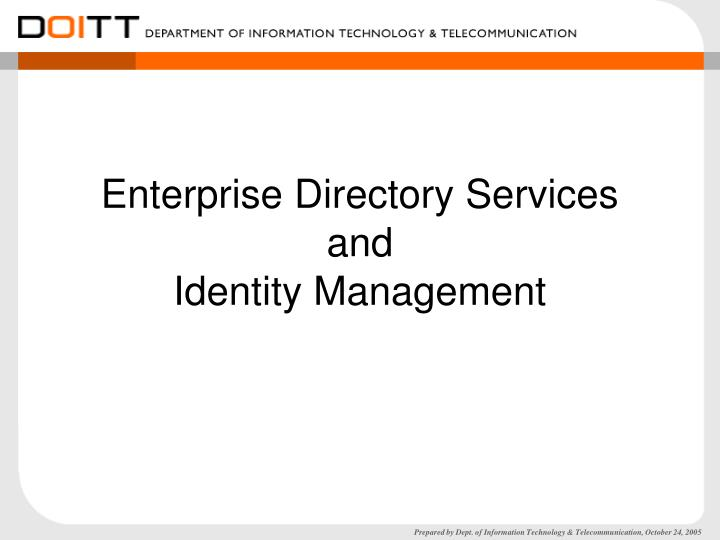 enterprise directory services and identity management n.