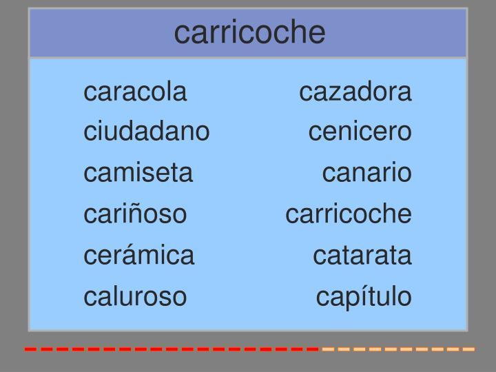 carricoche