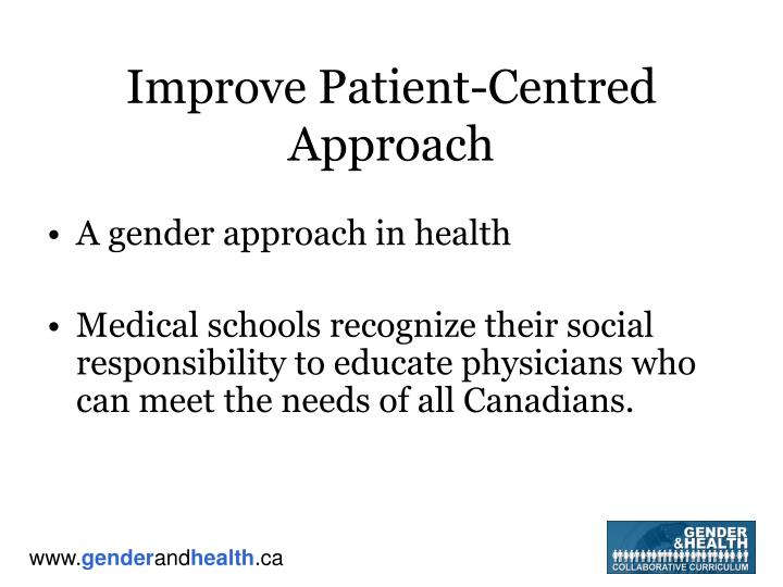 Improve patient centred approach
