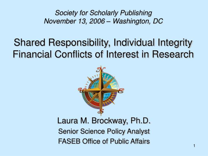 shared responsibility individual integrity financial conflicts of interest in research n.