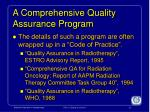 a comprehensive quality assurance program