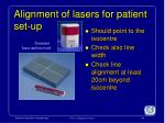 alignment of lasers for patient set up