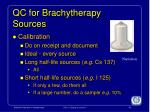 qc for brachytherapy sources1