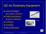 qc for dosimetry equipment
